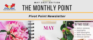 Pivot Point May 2021 Newsletter