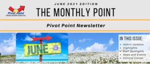 Pivot Point June 2021 Newsletter Header