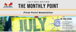 Pivot Point July 2021 Newsletter